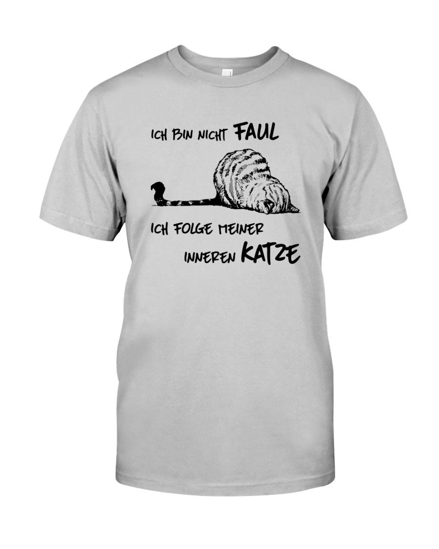 ICH FOLGE MEINER INNEREN KATZE Classic T-Shirt