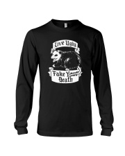 LIVE UGLY FAKE YOUR DEATH Long Sleeve Tee thumbnail