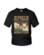 BEST Bull Terrier MOM EVER s Youth T-Shirt thumbnail