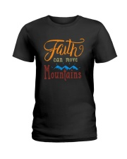 Faith can move Mountains Ladies T-Shirt thumbnail