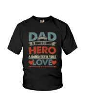 DAD FIRST HERO LOVE Youth T-Shirt thumbnail