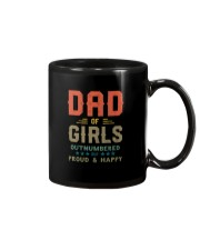 DAD OF GIRLS OUTNUMBERED BUT PROUD AND HAPPY Mug thumbnail