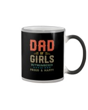 DAD OF GIRLS OUTNUMBERED BUT PROUD AND HAPPY Color Changing Mug thumbnail