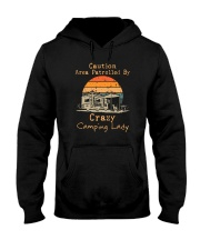 CAUTION AREA PATROLLED BY CRAZY CAMPING LADY Hooded Sweatshirt thumbnail