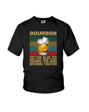 BOURBON THE GLUE HOLDING THIS 2020 VINTAGE Youth T-Shirt thumbnail