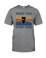 WISH YOU WERE BEER VINTAGE Classic T-Shirt front