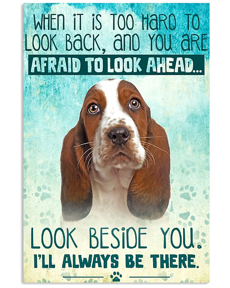 Basset Hound - Beside You Vertical Poster 11x17 Poster