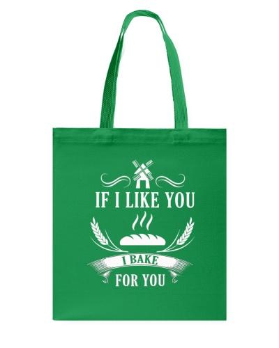 If I like you I bake for you