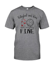 Volleyball And Wine Make Everything Fine Classic T-Shirt thumbnail