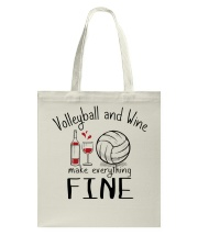 Volleyball And Wine Make Everything Fine Tote Bag thumbnail