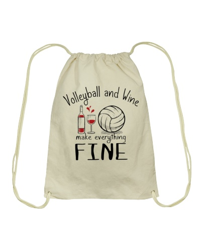 Volleyball And Wine Make Everything Fine