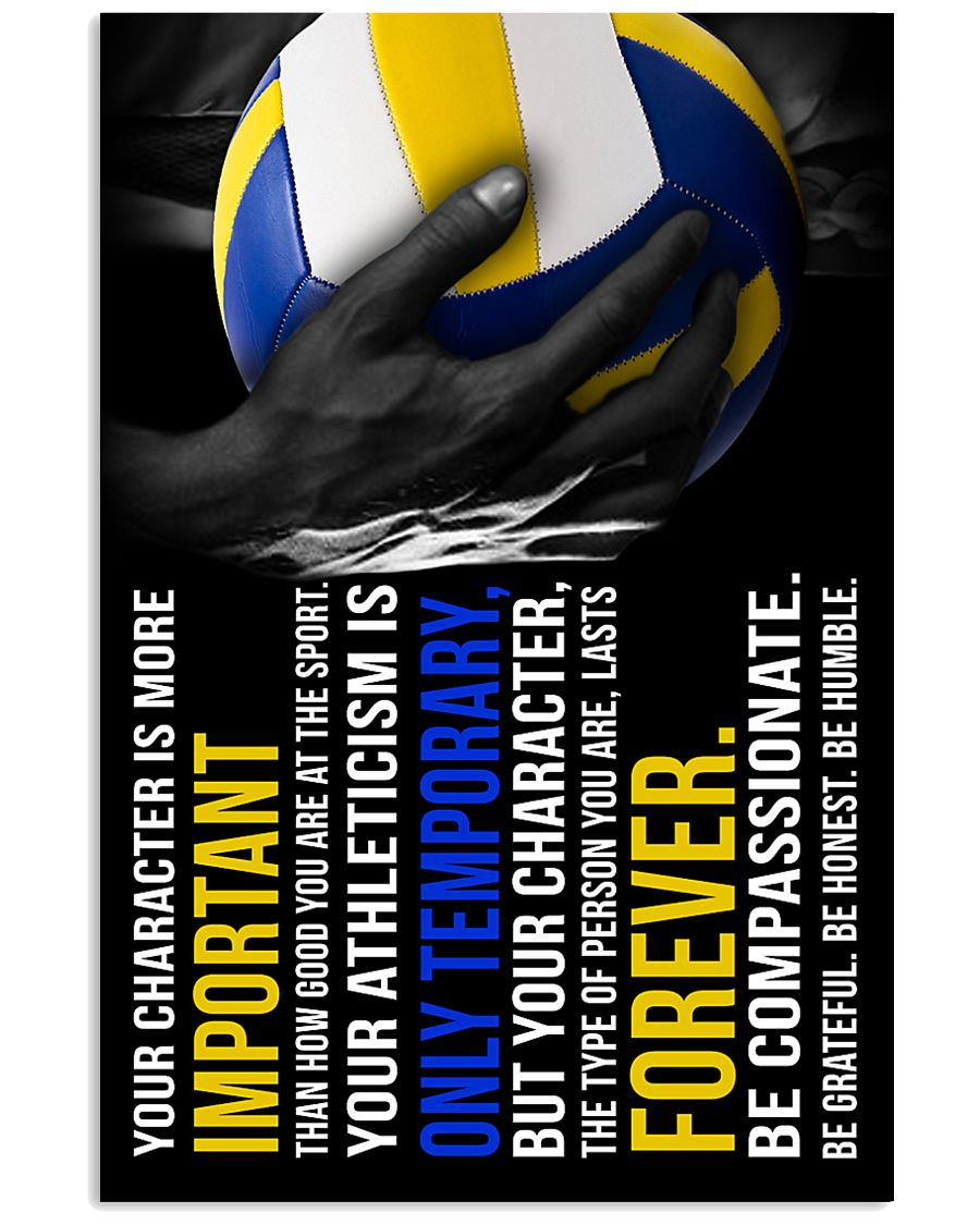 Volleyball Your Character Is More Important Than 11x17 Poster
