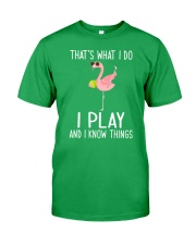 Tennis I Play And I Know Things Classic T-Shirt front