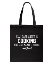 All I Care About Is Cooking Tote Bag thumbnail