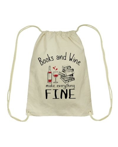 Book And Wine Make Everything Fine