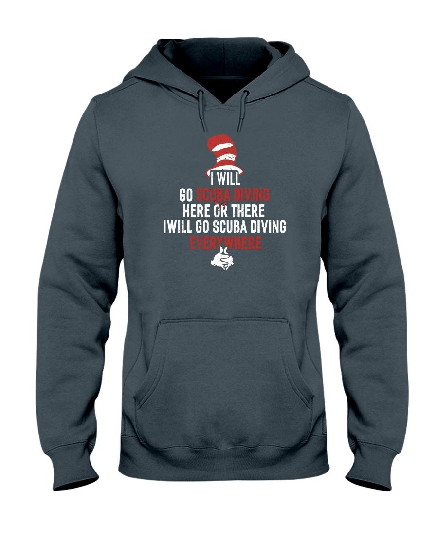 I WIll Go Scuba Diving  Hooded Sweatshirt