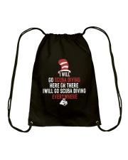 I WIll Go Scuba Diving  Drawstring Bag thumbnail