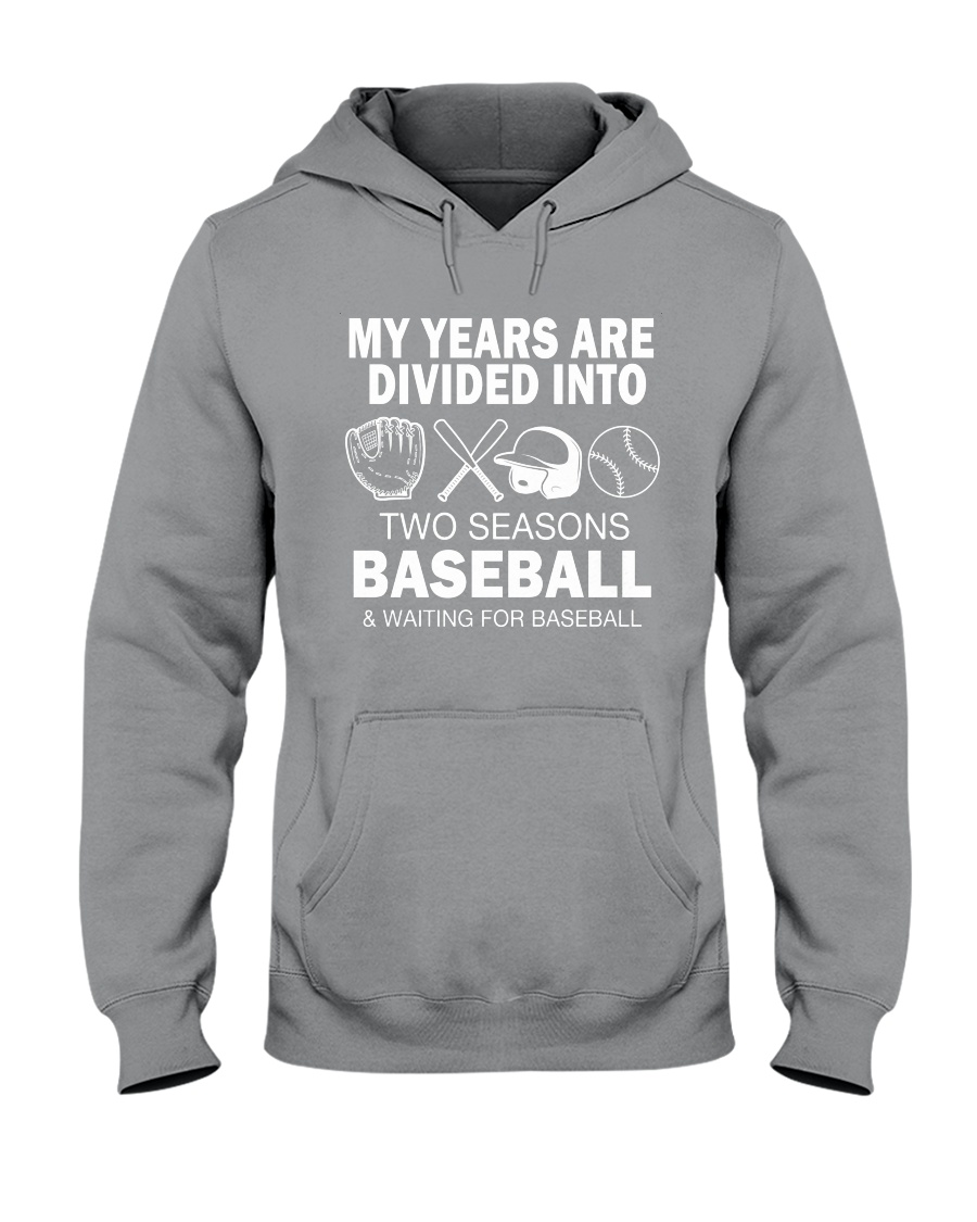 My Years Are Divided Into Baseball Hooded Sweatshirt showcase