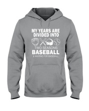 My Years Are Divided Into Baseball Hooded Sweatshirt thumbnail