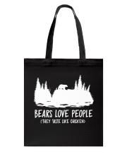 Hiking-Bears love people Tote Bag thumbnail
