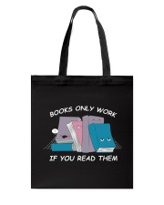 BOOK ONLY WORK - IF YOU READ THEM Tote Bag thumbnail