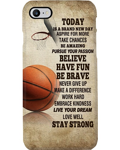Basketball Today Is A Brand New Day Phone Case