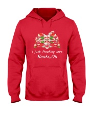 Book I Just Freaking Love Hooded Sweatshirt front
