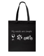 My Needs Are Simple Motorcycle Tote Bag thumbnail