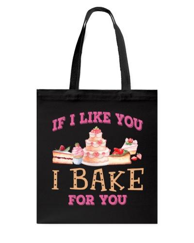 Baking If I Like You I Bake For You