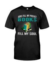 JOBS FILL MY POCKET BOOK FILLS MY SOUL Classic T-Shirt thumbnail