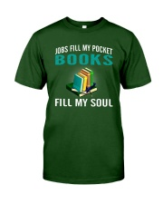 JOBS FILL MY POCKET BOOK FILLS MY SOUL Classic T-Shirt front