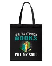JOBS FILL MY POCKET BOOK FILLS MY SOUL Tote Bag thumbnail