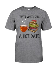 Book That's What I Call A Hot Date Classic T-Shirt thumbnail