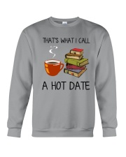 Book That's What I Call A Hot Date Crewneck Sweatshirt thumbnail