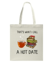 Book That's What I Call A Hot Date Tote Bag thumbnail
