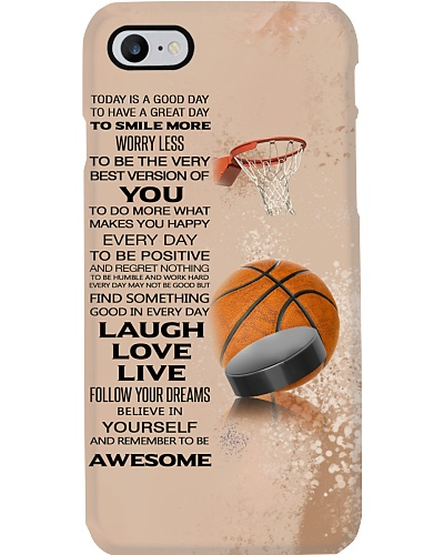 Basketball Today Is A Good Day Phone Case