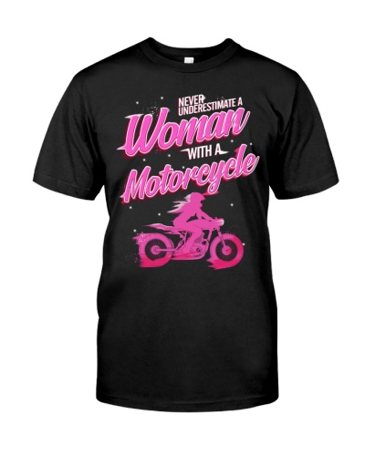 Motorcycle Never Underestimate A Woman