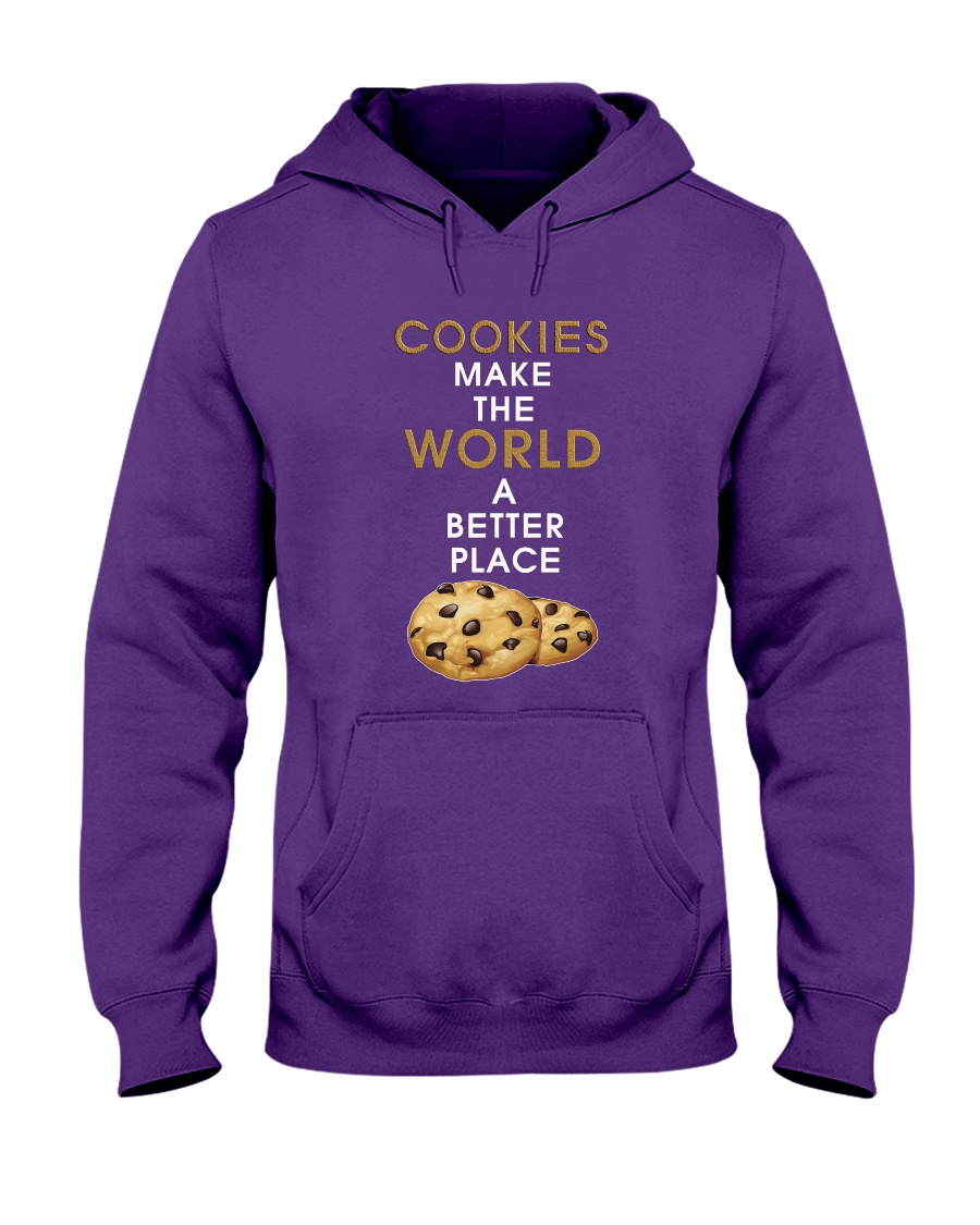 Cookies Make The World A Better Place Hooded Sweatshirt