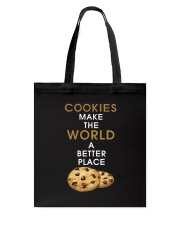 Cookies Make The World A Better Place Tote Bag thumbnail