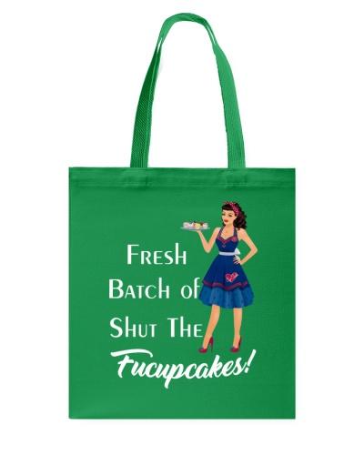 Fresh Batch of shut the fucupcakes