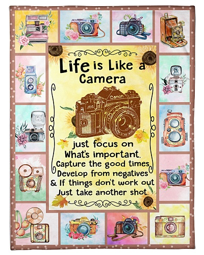 Photography Life Is Like A Camera Graphic Design