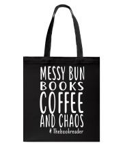 BOOK - Books coffee and chaos Tote Bag thumbnail
