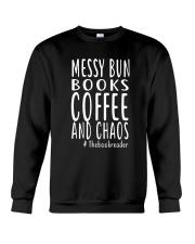 BOOK - Books coffee and chaos Crewneck Sweatshirt thumbnail