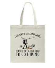 Just Need To Go Hiking Tote Bag thumbnail