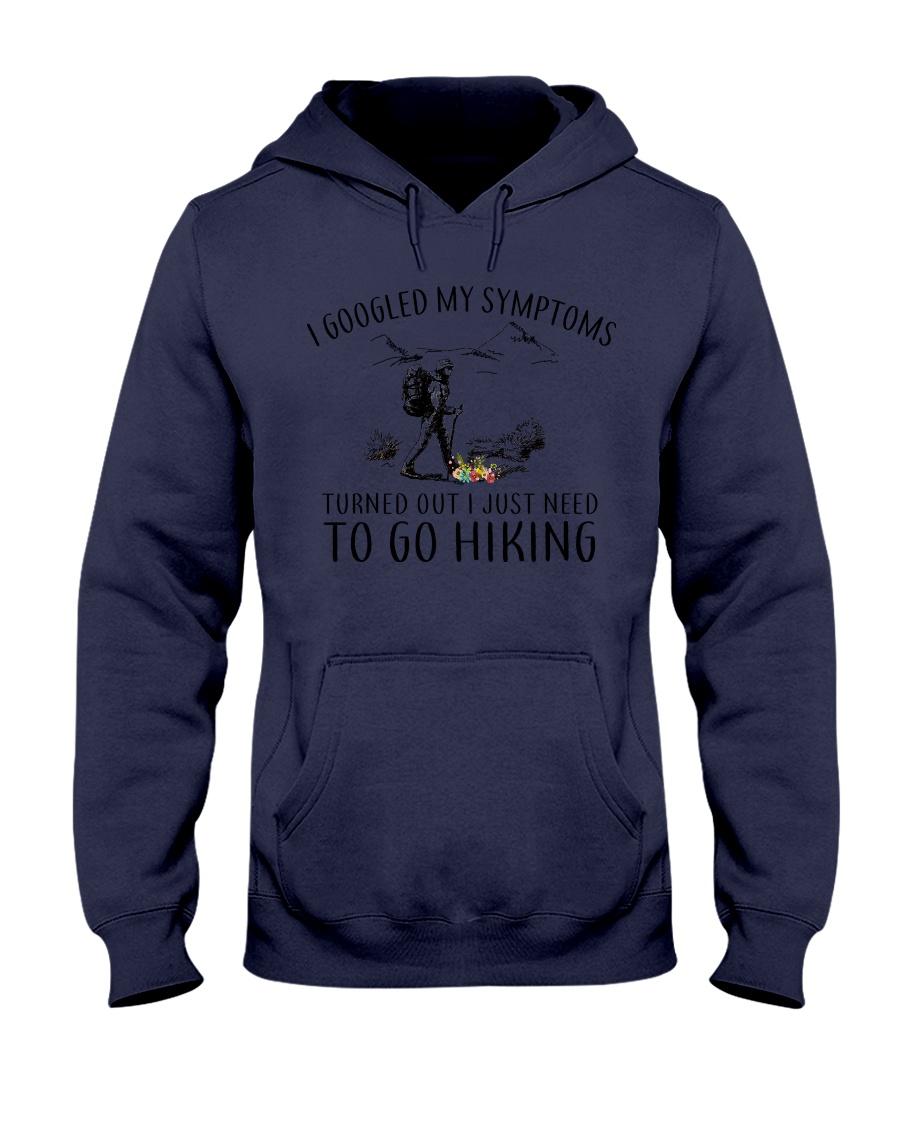 Just Need To Go Hiking Hooded Sweatshirt