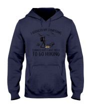 Just Need To Go Hiking Hooded Sweatshirt front
