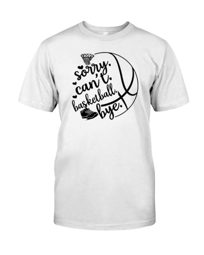 Basketball  Sorry Can't
