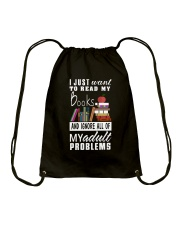 I just want to read my books Drawstring Bag thumbnail