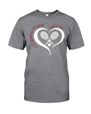 Always Be Your Biggest Tennis Fan  Classic T-Shirt thumbnail