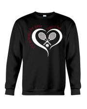 Always Be Your Biggest Tennis Fan  Crewneck Sweatshirt thumbnail